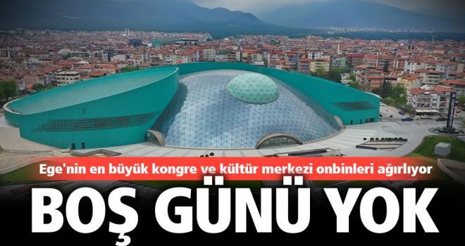 Ege'nin en büyük kongre ve kültür merkezi onbinleri ağırlıyor