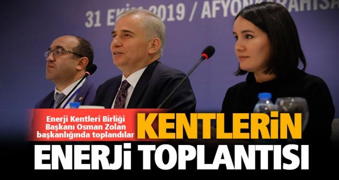 Enerji Kentleri Birliği, Başkan Osman Zolan başkanlığında toplandı