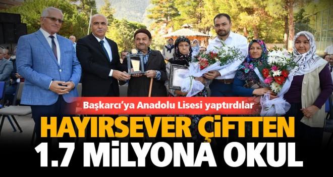 Hayırsever Uyanık çifti 1.7 milyon liraya Anadolu Lisesi yaptırdı