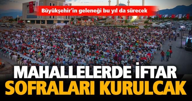 Büyükşehir ile Ramazan geleneği sürecek