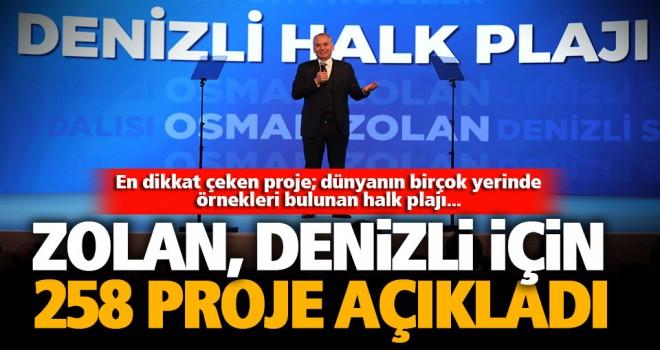 Başkan Osman Zolan'dan Denizli için 258 vizyon proje
