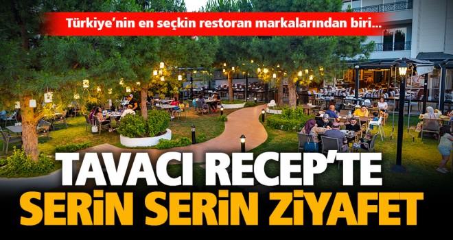 Tavacı Recep Usta, misafirlerini muhteşem bahçesine bekliyor