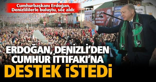 Cumhurbaşkanı Erdoğan: 31 Mart Akşamı Denizli'den müjde bekliyorum