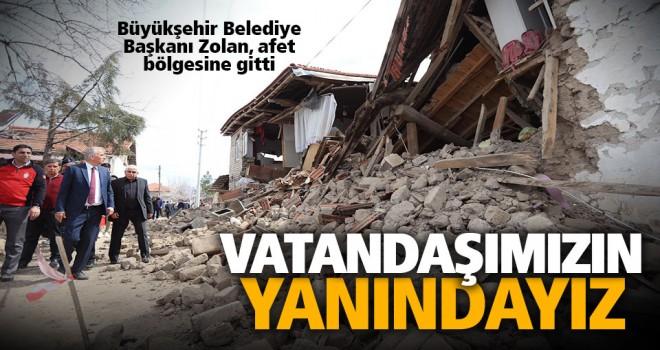 Başkan Osman Zolan, deprem bölgesinde