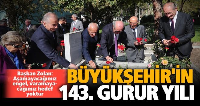 Büyükşehir, 143'ncü yaşını kutluyor