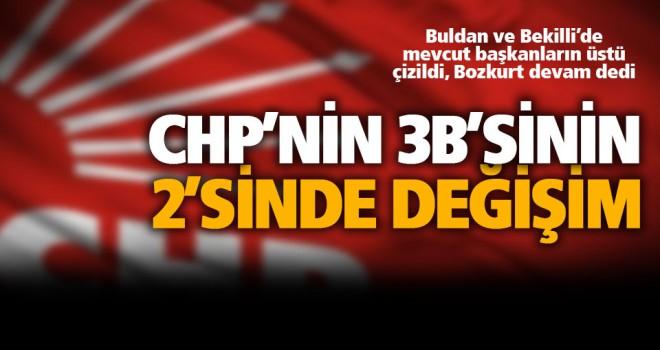 CHP mevcut başkanlarından ikisini değiştiriyor