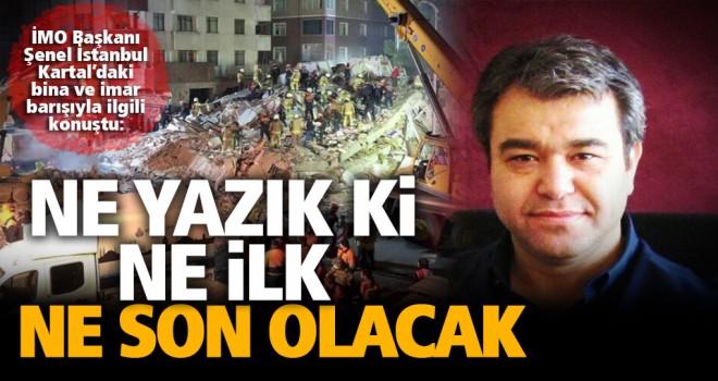 İstanbul Kartal'da yıkılan bina ne lik, ne de son olacak