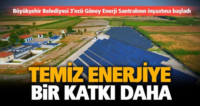 Büyükşehir Belediyesi 3'ncü Güneş Enerji Santralının inşaatına başladı