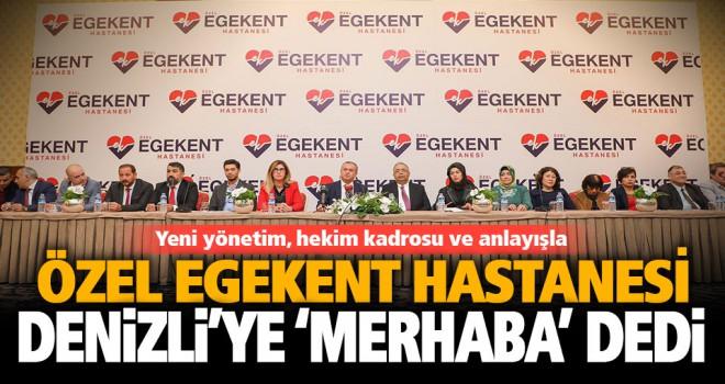 Özel Egekent Hastanesi Denizli'ye 'merhaba' dedi