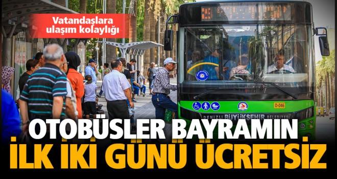 Otobüsler bayramda 2 gün ücretsiz