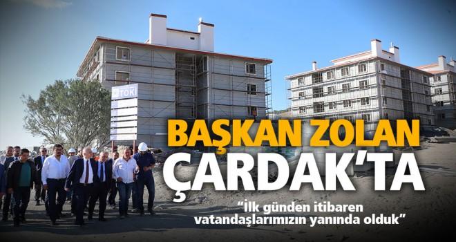 Başkan Osman Zolan Çardak'ta
