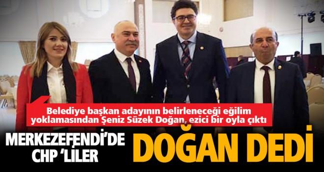 Merkezefendi'de CHP'nin eğilim yoklamasından Şeniz Süzek Doğan çıktı