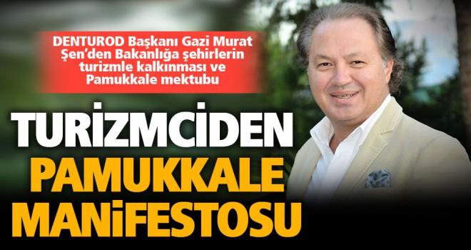 DENTUROD Başkanı Şen'den bakanlığa 5 maddelik turizm mektubu