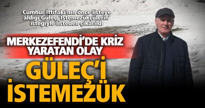 Gazeteci Güleç'in adaylığı Merkezefendi'de krize yol açtı