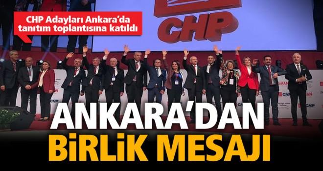 CHP Adayları Ankara'da tanıtım toplantısına katıldı