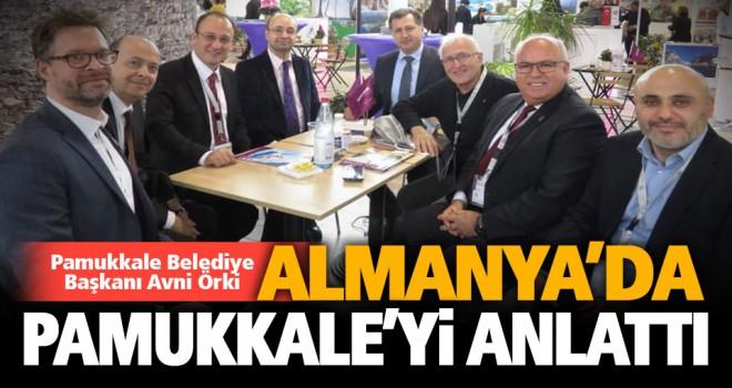 Pamukkale Belediye Başkanı Avni Örki, Almanya'da Pamukkale'yi tanıttı