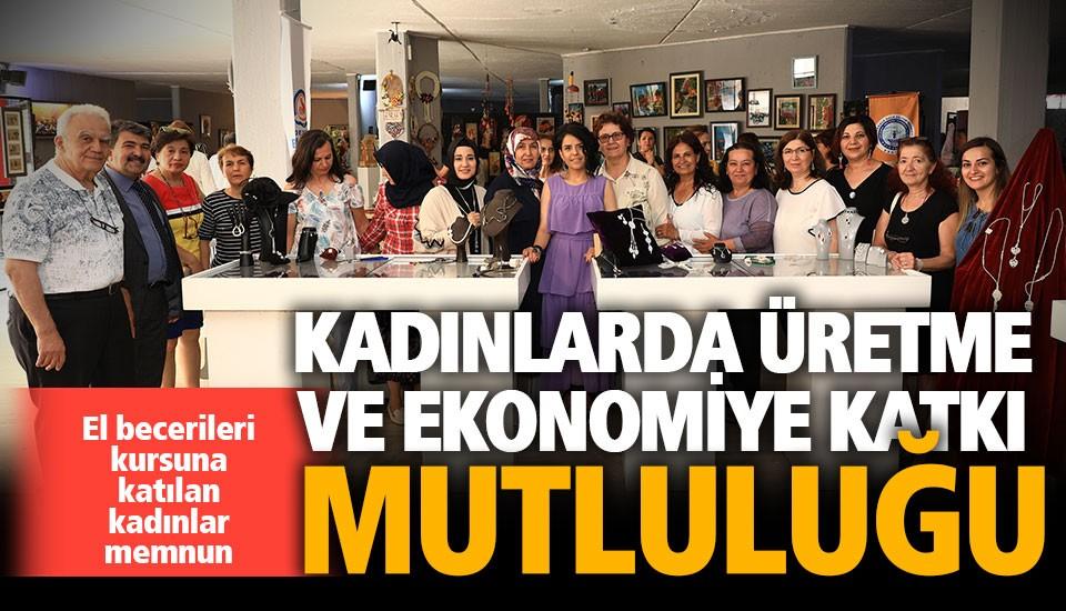Büyükşehir'in beceri kursları kadınları mutlu ediyor