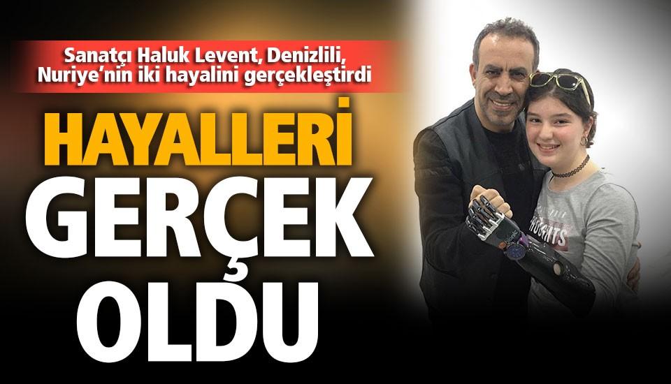 Haluk Levent, bir eli olmayan Nuriye'nin iki hayalini gerçekleştirdi