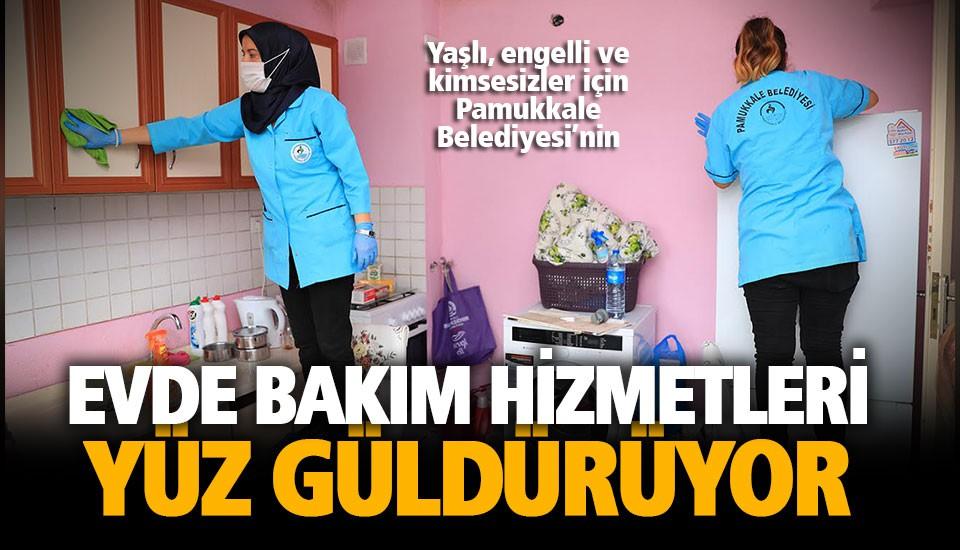 Pamukkale Belediyesi evde temizlik hizmeti yüz güldürüyor