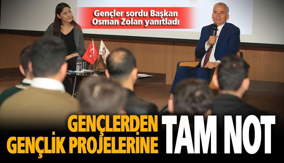 Gençler sordu Başkan Osman Zolan yanıtladı