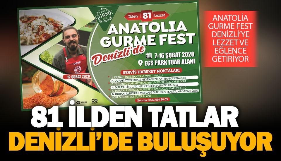 Anatolia Gurme Fest Denizli'de 81 ilden tatları buluşturuyor