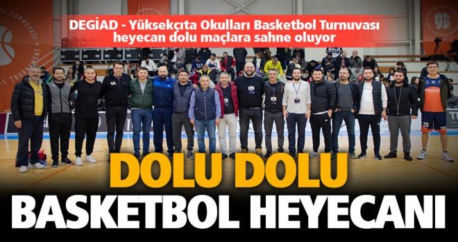 DEGİAD - Yüksekçıta Okulları Basketbol Turnuvası büyük heyecanla başladı