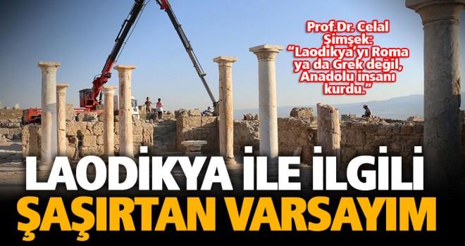 Antik kent Laodikya'yı Anadolu insanı kurmuş