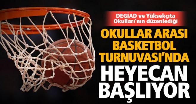 DEGİAD-Yüksekçıta Okulları Basketbol Turnuvası 1 Aralık'ta başlayacak