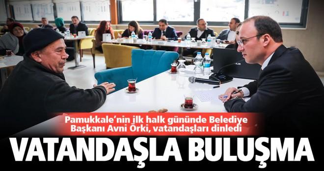 Pamukkale Belediye Başkanı Avni Örki, halk gününde vatandaşlarla buluştu