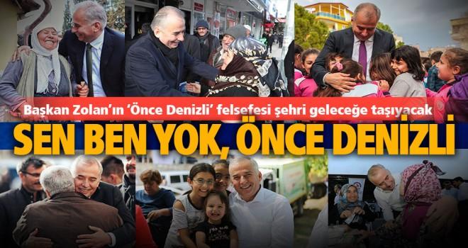 Başkan Zolan'ın 'Önce Denizli' felsefesi şehri geleceğe taşıyacak