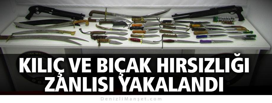 Kılıç ve bıçak hırsızlığı zanlısı yakalandı