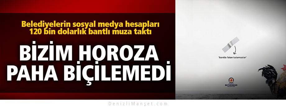 Büyükşehir'den 120 bin dolarlık muza; Denizli Horozu göndermesi
